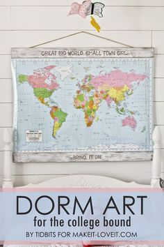 MAP ART (and dry erase board)...for the College Bound! (or for a kids room/play room/etc.) --- Make It and Love It