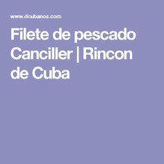 Filete de pescado Canciller   Rincon de Cuba