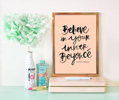 The Original - Believe in Your Inner Beyonce - Girl Boss - Typographic Print - Beyonce Poster Print - Inspirational Art - Motivational Art