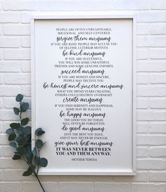 Excited to share this item from my shop: Be Kind Anyway - Mother Teresa Quote - Forgive Them Anyway- Inspirational Quote - Home Decor - Framed Sign - Inspirational Sign Anyway Mother Teresa, People Are Often Unreasonable, Selfish People, Mother Theresa Quotes, Metal Bird Wall Art, Home Quotes And Sayings, Nice Quotes, Always Remember You, A Child Is Born