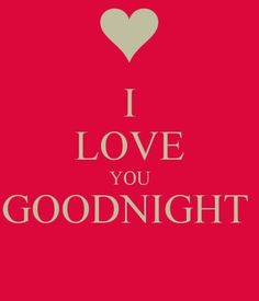 I am going to bed now so I can fall asleep and dream of your arms wrapped around me. I believe in you and I Love you. Sweet Dreams my Love! Good Night Love Quotes, Good Night Baby, Good Night I Love You, Good Night Messages, Good Night Image, Good Morning Good Night, Love Quotes For Him, Love Yourself Quotes, Good Morning Quotes