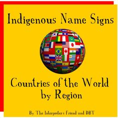 The Interpreter's Friend link to indigenous name signs of countries around the world by region. The site uses a unique written code system to describe the sign which requires some special decoding skills, otherwise the site provides an extensive and valuable resource for vocabulary and interpreter resources.