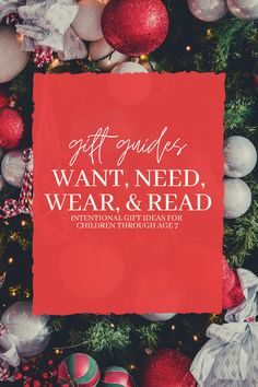 Want, Need, Wear, Read: Intentional Gift Guides for Babies, Toddlers and Children