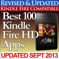 Best 100 Kindle Fire HD Apps  by Charles Tulley ($0.99)