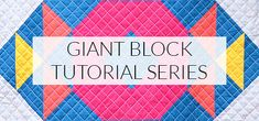 I just love the giant block tutorial series from Kitchen Table Quilting. My fave block is the August block. Giant blocks are great for quick projects, showing off large scale prints, and giving traditional blocks a more modern look. Big Block Quilts, Small Quilts, Easy Quilts, Quilt Blocks, Quilting Tutorials, Quilting Projects, Sewing Projects, Sewing Ideas, Book Quilt