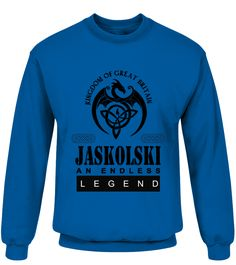 THE LEGEND OF THE ' JASKOLSKI '  Funny Name Starting with J T-shirt, Best Name Starting with J T-shirt, my name t shirt, name t shirts for women, custom name shirt, t shirt with name, name shirt kids, name shirts for men