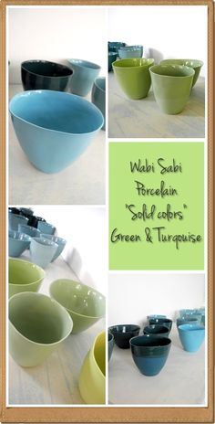 Wabi Sabi porcelain cups in greens and turqouise blue....    Soon to be sold online!!