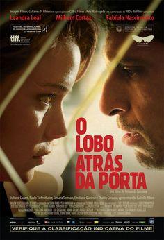"""""""O Lobo Atrás da Porta"""" (filme nacional - 2014)"""