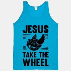 Jesus Take The Wheel: God can only help you on the doomed rainbow road! First place isn't everything nor will you want to be there when the spiked blue turtle shell comes for you and you have to let Jesus take the wheel to try to even finish the race in time.#gaming #mario #racing #funny