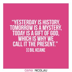 """Yesterday is history, tomorrow is a mystery, today is a gift of God, which is why we call it the present.""  ― Bil Keane  oananicolau.com  #romantic #romance #quotes #romanticquotes #lovequotes  #goals #couplegoals #couple #tips #ideas #coupletip Quotes For Him, Love Quotes, Couple Therapy, Love Articles, Couple Activities, Old Couples, Romance Quotes, Live Happy, Happy People"