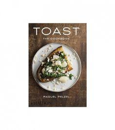 Toast by Raquel Pelzel