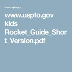 www.uspto.gov kids Rocket_Guide_Short_Version.pdf