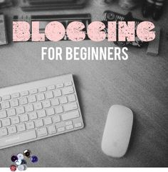 Blogging Tips For Beginners. This will come in handy considering i wanna be a blogger one day :)