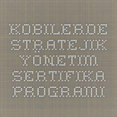 Kobilerde Stratejik Yönetim Sertifika programı