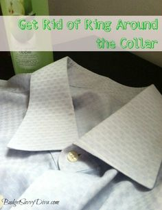 How to Get Rid of Ring Around the Collar | Budget Savvy Diva