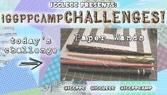 IGGPPCAMP 2014: IGGPPCAMP EDITION DAY 7 – PAPER WANDS! | International Geek Girl Pen Pals Club #IGGPPC #IGGPPCamp