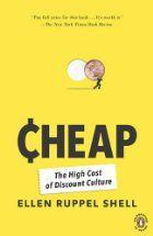 Cheap: The High Cost of Discount Culture by…