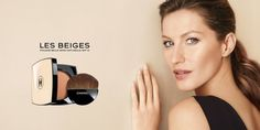 See Gisele Bündchen's ads for Chanel Les Beiges!