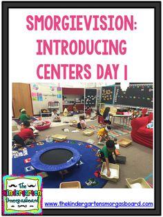 SmorgieVision: Introducing Centers Day 1