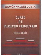 Curso de derecho tributario / Ramón Valdés Costa
