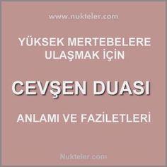 Cevşen duasıı Faziletleri Religion, Was Ist Pinterest, Thats Not My, Istanbul, Patterns, Desk, Prayer, Quotes
