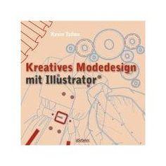 Kreatives Modedesign mit Illustrator von Kevin Tallon