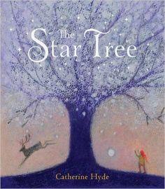 The Star Tree: Amazon.co.uk: Catherine Hyde: 9781847806727: Books