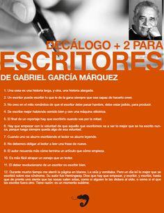 Decálogo +2 para escritores, Gabriel García Márquez
