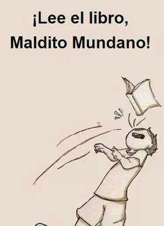 Jaja MUNDANOS!!!