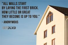 """All walls start by laying the #FirstBrick. How #Little or #Great they become is up to you.""""-Anonymous #Architecture #Construction #Decor"""