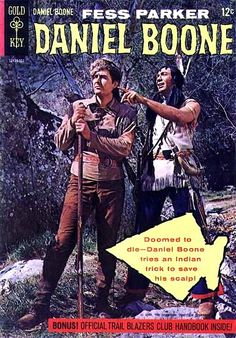 "After ""Davy Crockett,"" Fess Parker played another frontier hero in ""Daniel Boone""! My dad liked the show. Old Comic Books, Vintage Comic Books, Vintage Tv, Vintage Comics, Comic Book Covers, Fess Parker, Western Comics, War Comics, Tv Westerns"
