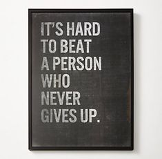 Never give up, never surrender - Galaxy Quest