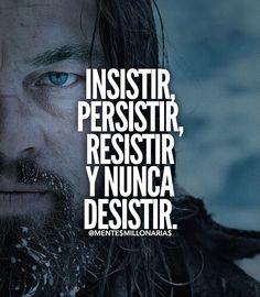 Insist, resist, persist, and never give up Inspirational Phrases, Motivational Phrases, Spanish Quotes, Never Give Up, Sentences, Wise Words, Me Quotes, Coaching, Wisdom