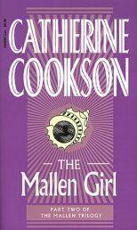 The Mallen Girl - Catherine Cookson