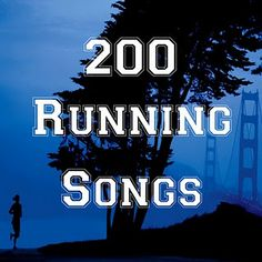 200 Running Songs... Oh how I need these!