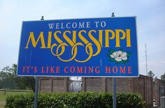 Mississippi Welcome Sign Southern Comfort, Southern Belle, Hit Home, On The Road Again, Down South, Ole Miss, Coming Home, Mississippi, Louisiana