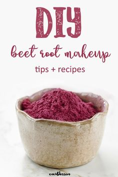 Make your own beet root powder makeup with the vibrant natural color of beets - here's what really works.