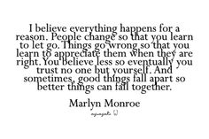 Here's to things falling together... One of my favorite quotes!