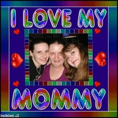 Danielle Mower shared this photo of her with her sister, Tami Doughty, and her mother Desiree Hine. All three ladies are mothers. O Love, Mothers, Sisters, Lady, Daughters, Big Sisters