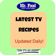Check back daily for all of our latest TV recipes! Mr Food Recipes, Amish Recipes, Turkey Recipes, Appetizer Recipes, Soup Recipes, Vegetarian Recipes, Cooking Recipes, Cake Recipes