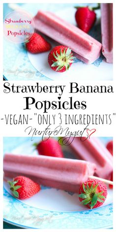 Strawberry Banana Popsicles.  All natural.  Made with only 3 ingredients.  Paleo, Vegan and gluten free.