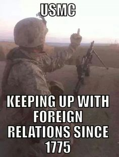 Keep up those relations Marines! Marine Corps Humor, Us Marine Corps, Usmc Humor, Gun Humor, Nurse Humor, Once A Marine, My Marine, Military Jokes, Military Life