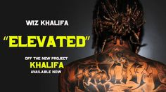Brand New 2016 by  Wiz Khalifa - Elevated [Official Audio]