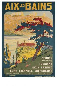Aix les Bains Département : Savoie, Région : Rhône-Alpes affichiste, E. Virenque, 1920 éditeur, Optima Publicité. :' Sports Eté et Hiver, Tourisme, deux casinos, cure thermale sulfureuse'