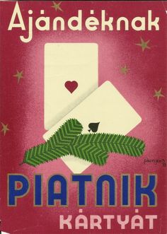 """original vintage art deco""""poster 1933 hungary piatnik Vintage Posters, Retro Posters, Vintage Art, Illustrations And Posters, Hungary, Budapest, Folk, Playing Cards, Advertising"""