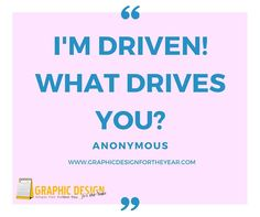 Enough #Graphics for the Entire #Year! 520! No more #Social #Media #Anxiety ! We can help you be a social media guru! Fast! I'm driven! What drives you? -Anonymous - www.GraphicDesignfortheYear.com