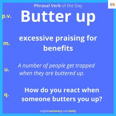 Butter Up Meaning and Use in English #phrasalverbs