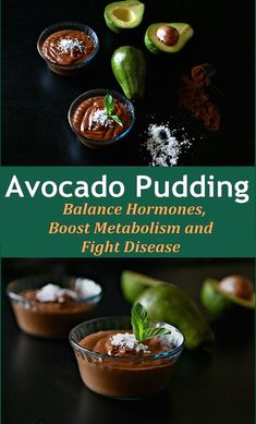 Avocado Pudding That Can Balance Hormones, Boost Metabolism and Fight Disease (And it tastes great)