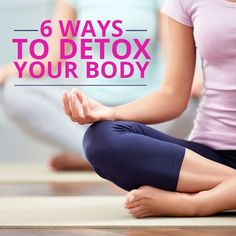 6 Ways to Detox Your Body - It might be time to try detoxing body strategies that will help you look better and feel more energetic. #detox #healthybody #weightloss