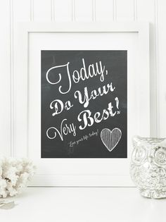 Instant Today Do Your Very Best Chalkboard Wall by ilovewordsart
